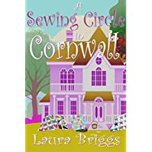 A Sewing Circle in Cornwall (A Wedding in Cornwall Book 9)