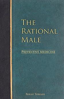 The Rational Male – Preventive Medicine (English Edition)