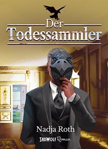 Buchseite und Rezensionen zu 'Der Todessammler' von Nadja Roth