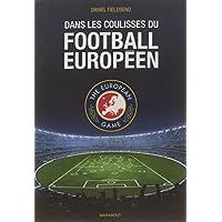 Dans les coulisses du football européen : The european game