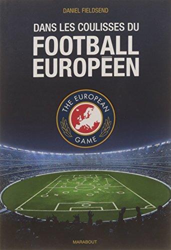 Dans les coulisses du football européen