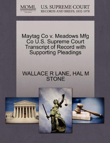 maytag-co-v-meadows-mfg-co-us-supreme-court-transcript-of-record-with-supporting-pleadings