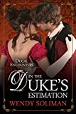 In the Duke's Estimation (Ducal Encounters Series 1 Book 5)