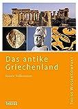 Das antike Griechenland (Theiss WissenKompakt) - Rainer Vollkommer