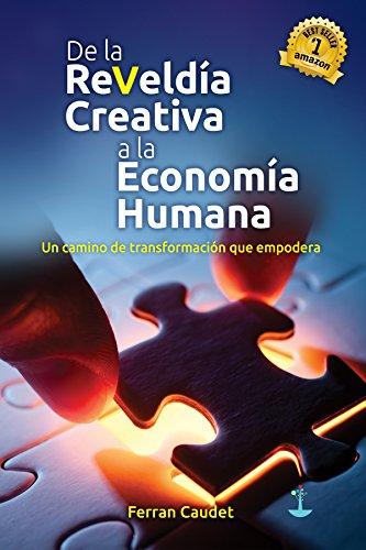 De la Reveldía Creativa a la Economía Humana