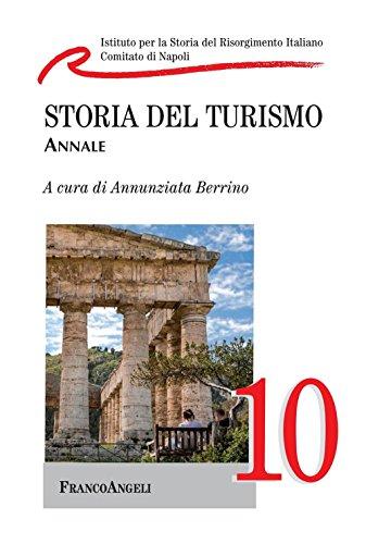 Storia del turismo: Annale 10