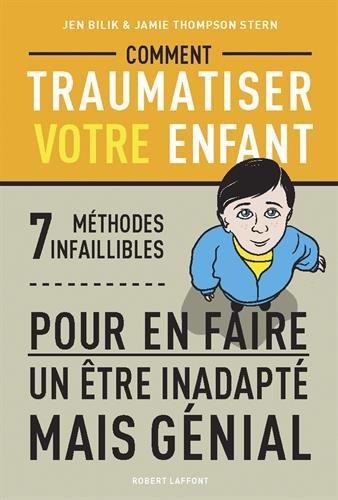 comment-traumatiser-votre-enfant