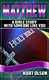 The Bible: Matthew: A Bible Study With Someone Like You (The Bible,The Bible NIV, Bible Studies)