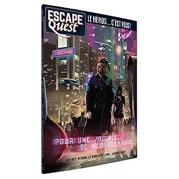 Escape Quest T05: Pour une poignée de NeoDollars