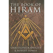 The Book of Hiram: Freemasonry, Venus, and the Secret Key to the Life of Jesus by Christopher Knight (2005-12-30)