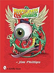 Rock Posters of Jim Phillips by Jim Phillips (2006-07-06)