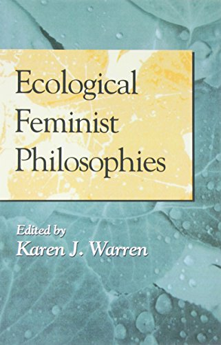 Ecological Feminist Philosophies (A Hypatia Book)