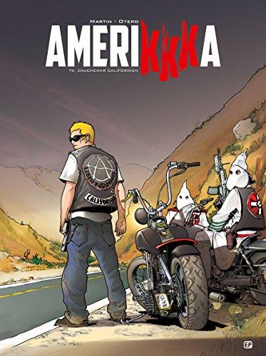 Amerikkka T9: Cauchemar californien