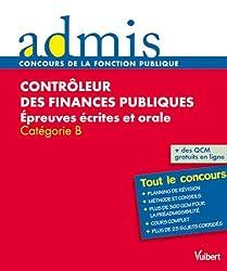 Contrôleur des finances publiques : Epreuves écrites et orale - Catégorie B - Admis - Tout le concours