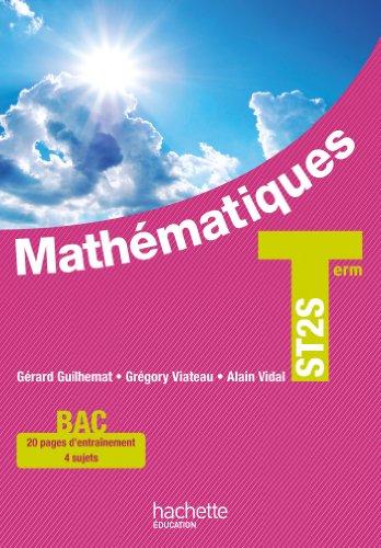 Mathématiques Terminale ST2S - Livre élève - Ed. 2013 par Gérard Guilhemat