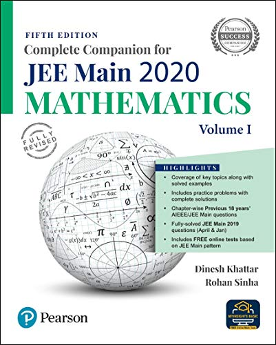 Complete Companion for JEE Main 2020 Mathematics Volume 1 | Previous 18 Year's AIEEE/JEE Mains Questions | Fifth Edition | By Pearson