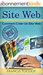 Site Web: Comment Cr�er Un Site Web (...
