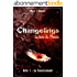 Changelings: La furie du Phénix (1): Acte 1: le bannissement