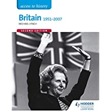 Access to History: Britain 1951-2007 Second Edition (English Edition)