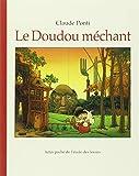 Best Créativité pour Enfants Livres Pour 7 ans filles - Le Doudou méchant Review