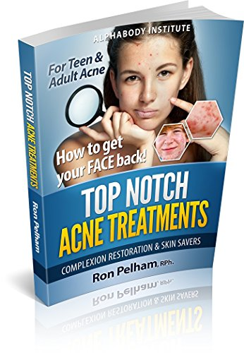 Top-Notch Acne Treatments: Scientific Methods to Help Your FACE (English Edition) (Vitamin Squeeze)