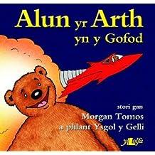 Cyfres Alun yr Arth: Alun yr Arth yn y Gofod
