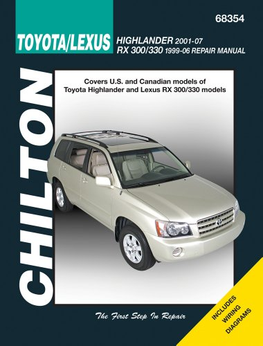 chiltons-toyota-lexus-highlander-2001-2007-rx-300-330-1999-2006-covers-us-and-canadian-models-of-toy