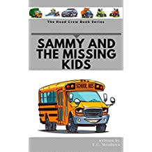 Sammy and the Missing Kids (The Road Crew) (English Edition)