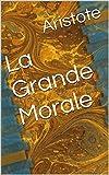 La Grande Morale - Format Kindle - 2,04 €