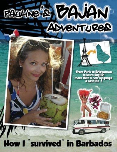 Pauline's Bajan Adventures: How I survived in Barbados