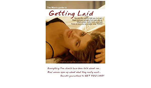 how to get laid womans guide