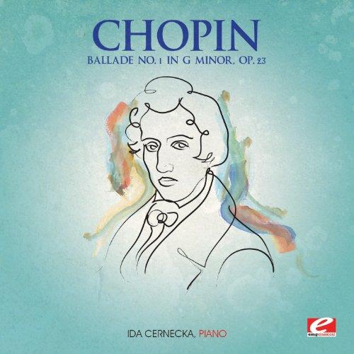 Chopin: Ballade No. 1 in G Minor, Op. 23 (Digitally Remastered)