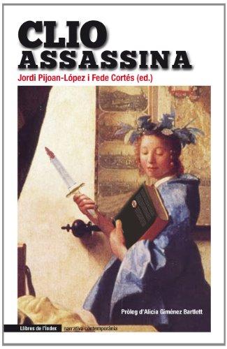 Clio Assassina (Narrativa contemporània) por Jordi Pijoan-López