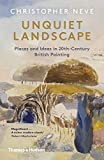Unquiet Landscape: Places and Ideas in 20th-Century British Painting