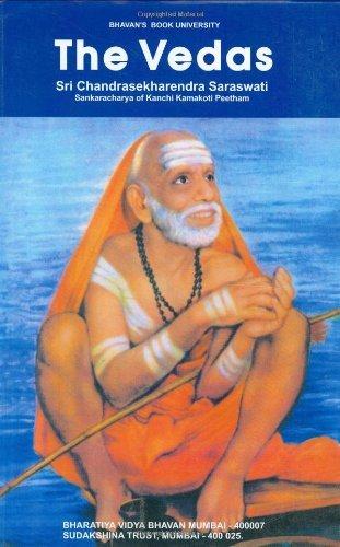 The Vedas by Sri Chandrasekharendra Saraswati/Sankaracharya of Kanchi Kamakoti Peetham (2009-01-01)