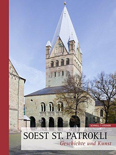 Soest St. Patrokli: Geschichte und Kunst