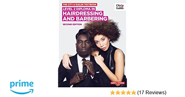 The city guilds textbook nvq diploma in hairdressing and the city guilds textbook nvq diploma in hairdressing and barbering level 2 amazon keryl titmus books fandeluxe Images