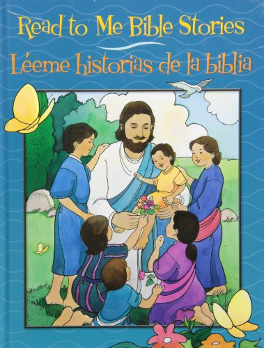 Read to Me Bible Stories/Leeme Historias de La Biblia