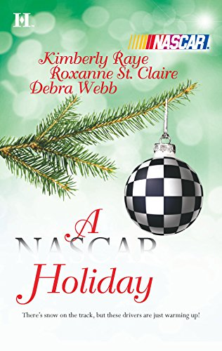 A NASCAR Holiday: Ladies, Start Your Engines.\'Tis the Silly Season\Unbreakable