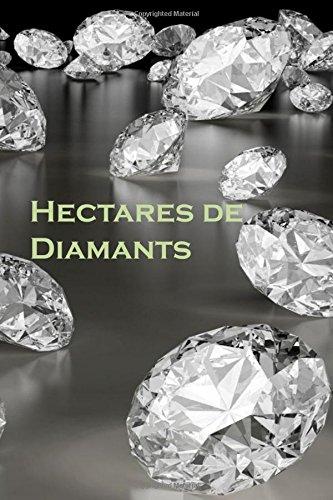 Hectares de Diamants: Acres of Diamonds (French Edition)