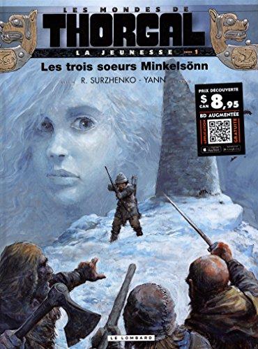 La Jeunesse de Thorgal - tome 1 - Les trois soeurs Minkelsönn