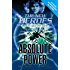 Absolute Power (The New Heroes, Book 3)