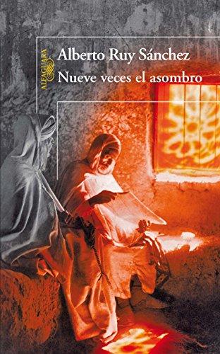 Nueve veces el asombro (Quinteto de Mogador 5) por Alberto Ruy Sánchez