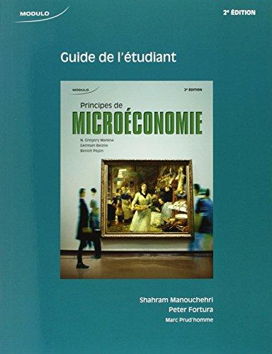 Principes de microéconomie : Guide de l'étudiant