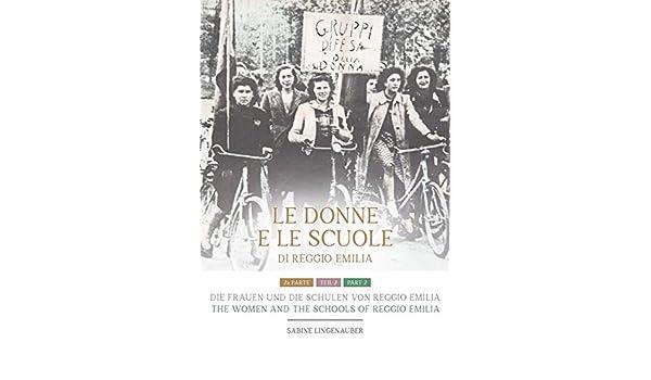 Die Frauen und die Schulen von Reggio Emilia: Teil 2: Amazon ...