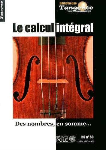 tangente-hors-srie-n-50-le-calcul-intgral-des-nombres-en-somme