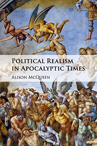 Political Realism in Apocalyptic Times por Alison McQueen