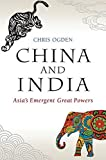 China and India: Asia′s Emergent Great Powers