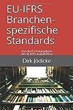 EU-IFRS Branchenspezifische Standards: Von der EU freigegebene IAS 41, IFRS 4 und IFRS 6