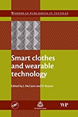 Smart Clothes and Wearable Technology (Woodhead Publishing Series in Textiles) Kindle Edition